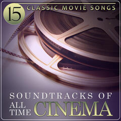 15 Classic Movie Songs. Cinema Soundtrack of All Time