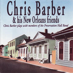 Chris Barber & His New Orleans Friends