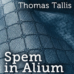 Spem in Alium (As mentioned in Fifty Shades Of Grey)