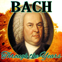 Bach Through the Years