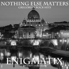 Nothing Else Matters: Gregorian Rock Hits