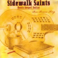 Sidewalk Saints - Roots Gospel Guitar