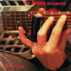 Six String Sermons - Roots Gospel Guitar Vol. II