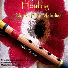 Healing Native Flute Melodies  (Native American Flute for Massage, Yoga,  Spa, Healing & Relaxation