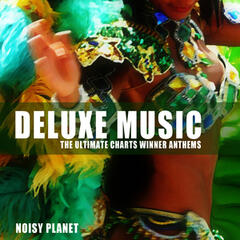 Deluxe Music (The Ultimate Charts Winner Anthems)
