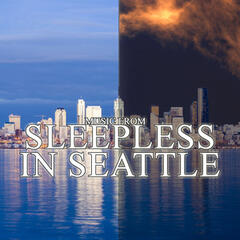 Music From: Sleepless In Seattle