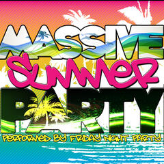 Massive Summer Party