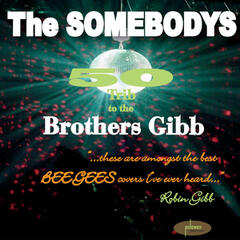 50 Trib to the Brothers Gibb