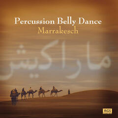 Marrakesh - Percussion Belly Dance