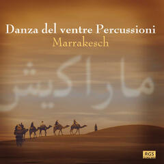 Marrakesh - Danza Del Ventre Percussioni