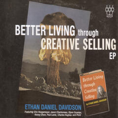 Better Living Through Creative Selling