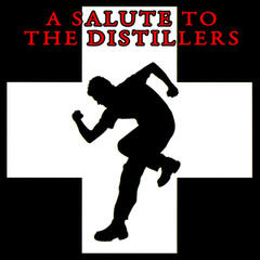A Salute To The Distillers