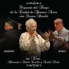 En vivo - Homenaje a Cátulo Castillo y Aníbal Troilo