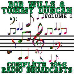 Complete 1946 Radio Broadcasts Volume 1