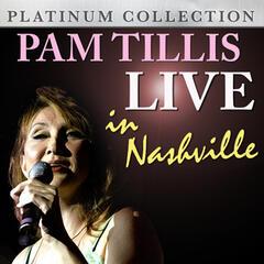 Pam Tillis - Live in Nashville