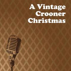 A Vintage Crooner Christmas