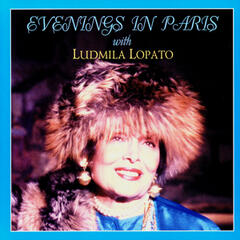Evenings In Paris With Ludmila Lopato