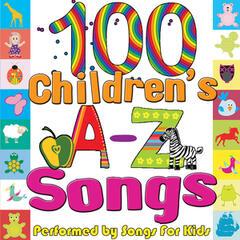 100 Children's A-Z Songs