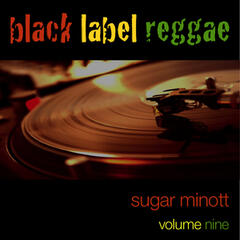 Black Label Reggae-Sugar Minott-Vol. 9