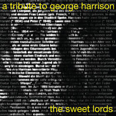 A Tribute to George Harrison-The Sweet Lords
