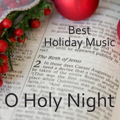 Best Holiday Music - O Holy Night