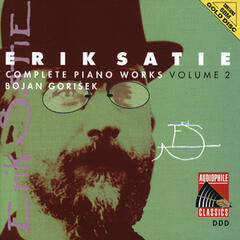 Satie: Complete Piano Works, Vol. 2