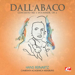 Dall'Abaco: Concerto No. 4 in A Minor, Op. 2 (Digitally Remastered)