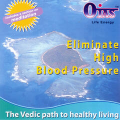 Vedic Chants to Eliminate High Blood Pressure