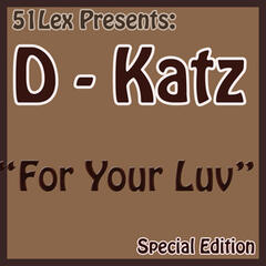 51Lex Presents For Your Luv