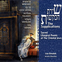 The Supplications - Sacred Liturgical Poems Of The Oriental Jews - Parashat Bereshit - CD 2 - Part 2