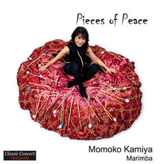 Pieces of Peace - Works for Marimba