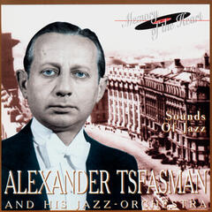 Alexander Tsfasman And His Jazz-Orchestra. Sounds Of Jazz