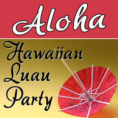 Aloha - Hawaiian Luau Party