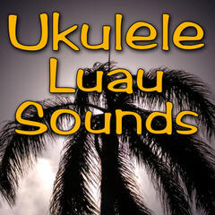 Ukulele Luau Sounds