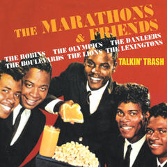 The Marathons & Friends-Talkin' Trash