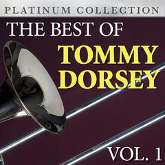 The Best of Tommy Dorsey Vol. 1