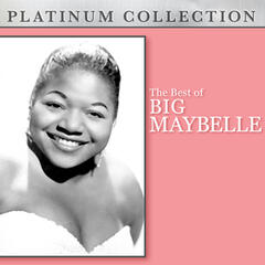 The Best of Big Maybelle