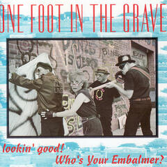 Lookin' Good!  Who's Your Embalmer?