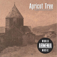 Apricot Tree. Traditional music of Armenia