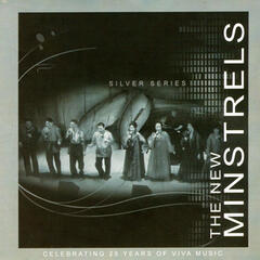 The New Minstrels Silver Series