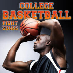 College Basketball Fight Songs