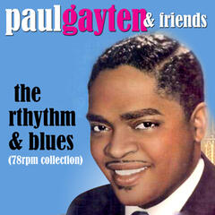 The Rhythm & Blues (78 RPM Collection)