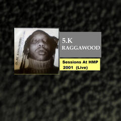 Sessions At HMP 2001 (Live)