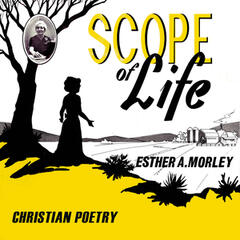 Scope of Life - Christian Poetry