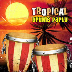 Tropical Drums Party