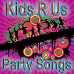 Kids R Us Party Songs