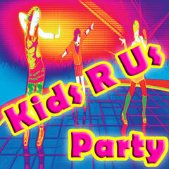 Kids R Us Party