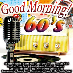 Good Morning 60's