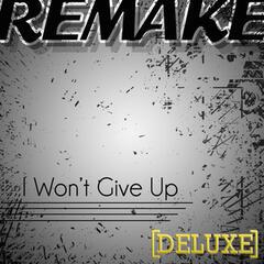 I Won't Give Up (Jason Mraz Deluxe Remake)