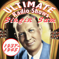 Ultimate Radio Shows 1937-1945